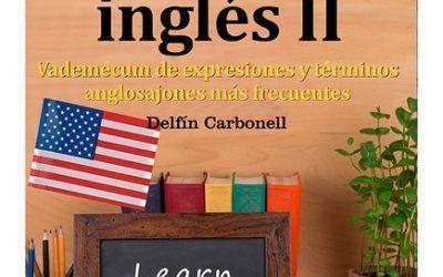 Ya está disponible el «GuíaBurros: Aprender Inglés II», de Delfín Carbonell